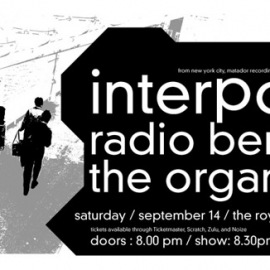 Interpol, Radio Berlin and The Organ live at The Royal Hotel, Vancouver, 14 Sept 2002. Poster design by JJD.